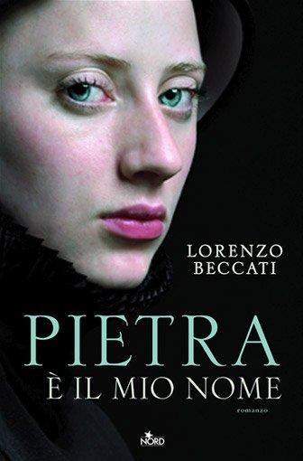 Pietra è il mio nome di Lorenzo Beccati