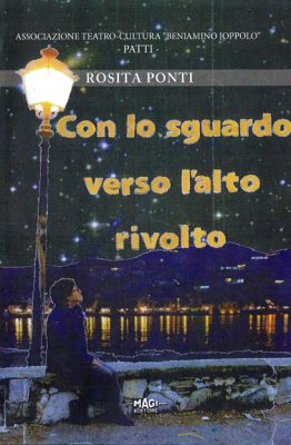 Con lo sguardo verso l'alto rivolto di Rosita Ponti