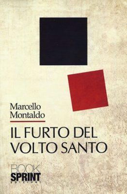 Il furto del volto santo di Marcello Montaldo