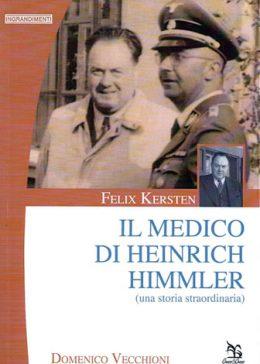 Il medico di Heinrich Himmler di Domenico Vecchioni