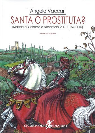 Santa o prostituta? di Angelo Vaccari