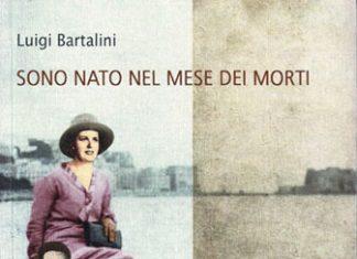 Sono nato nel mese dei morti di Luigi Bartalini