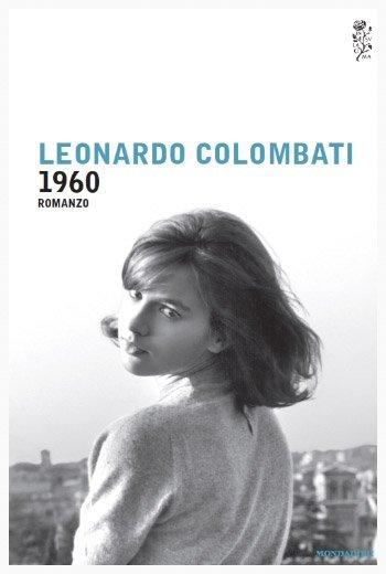 1960 di Leonardo Colombati