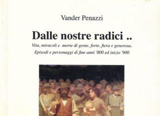 Dalle nostre radici .. di Vander Penazzi