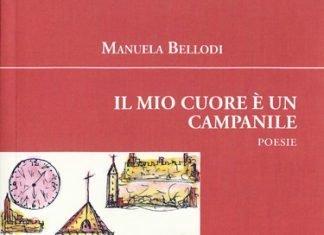 Il mio cuore è un campanile di Manuela Bellodi