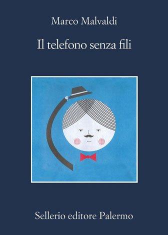 Il telefono senza fili di Marco Malvaldi