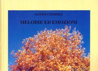Melodie ed emozioni di Santo Consoli