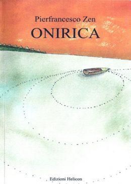 Onirica di Pierfrancesco Zen