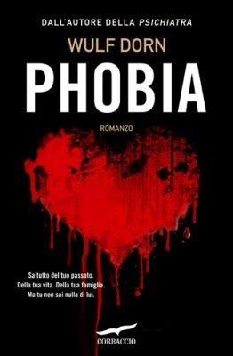 Phobia di Wulf Dorn