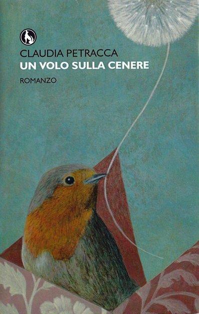 Un volo sulla cenere di Claudia Petracca
