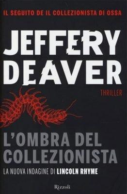 L'ombra del collezionista di Jeffery Deaver