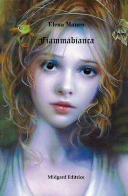 Fiammabianca di Elena Maneo