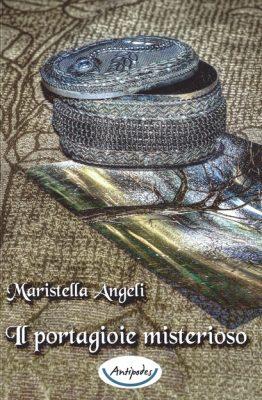 Il portagioie misterioso di Maristella Angeli