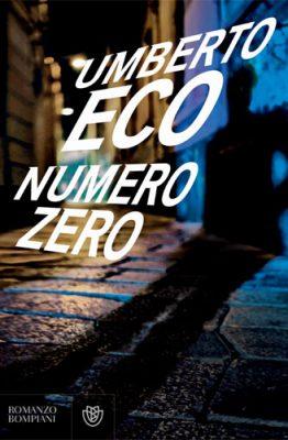 Numero zero di Umberto Eco