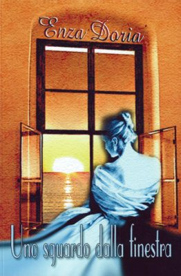 Uno sguardo dalla finestra di Enza Doria