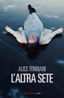 L'altra sete di Alice Torriani