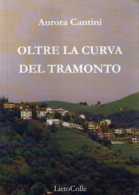 Oltre la curva del tramonto di Aurora Cantini