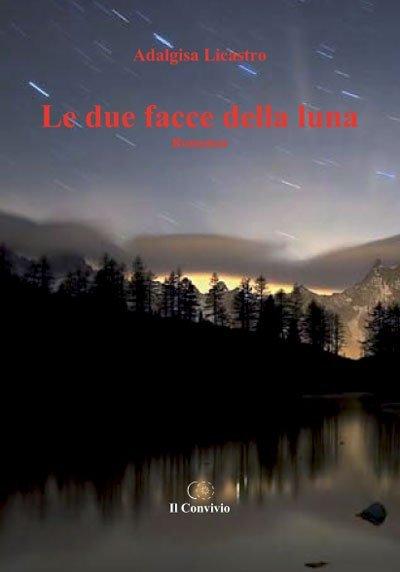 Le due facce della luna di Adalgisa Licastro