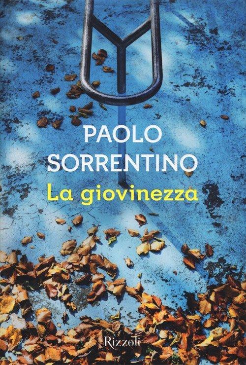 La giovinezza. Youth di Paolo Sorrentino