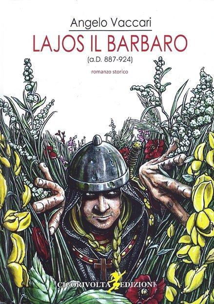 Lajos il Barbaro di Angelo Vaccari