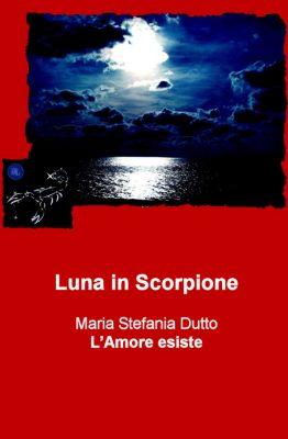Luna in Scorpione Maria Stefania Dutto