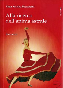 Alla ricerca dell'anima astrale di Dina Marika Riccardini