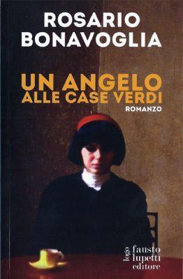 Un angelo alle case verdi di Rosario Bonavoglia
