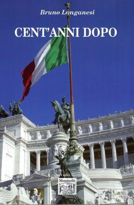 Cent'anni dopo di Bruno Longanesi