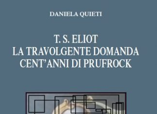 T. S. Eliot la travolgente domanda. Cent'anni di Prufrock di Daniela Quieti