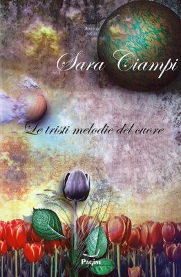 Le tristi melodie del cuore di Sara Ciampi