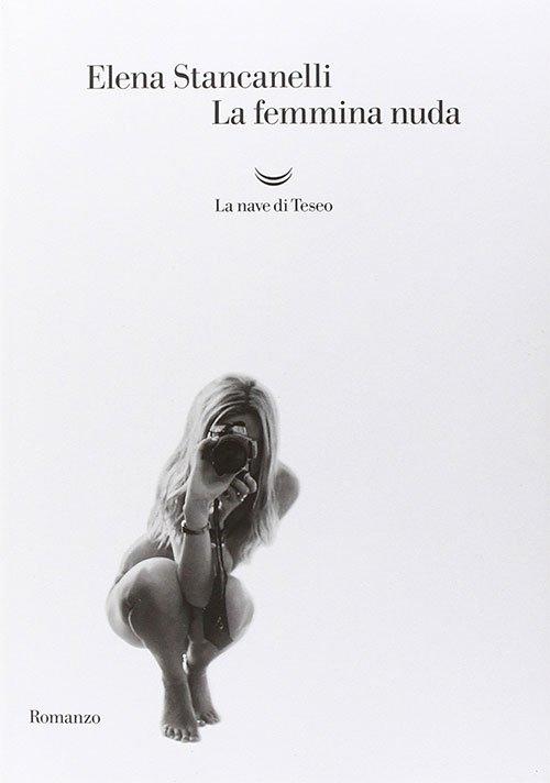 La femmina nuda di Elena Stancanelli
