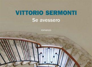 Se avessero di Vittorio Sermonti