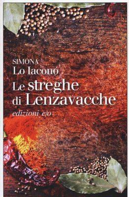 Le streghe di Lenzavacche di Simona Lo Iacono
