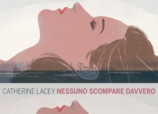 Nessuno scompare davvero di Catherine Lacey