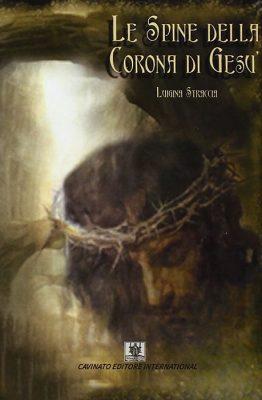 Le spine della Corona di Gesù di Luigina Straccia