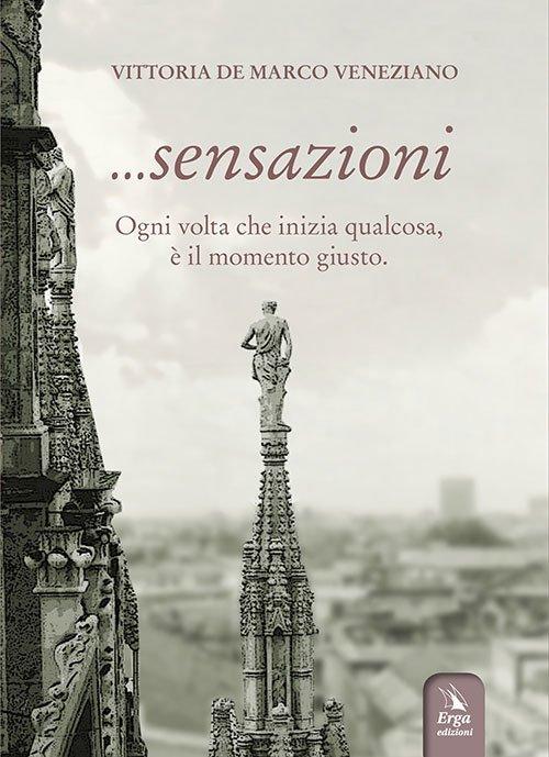 ... Sensazioni di Vittoria De Marco Veneziano
