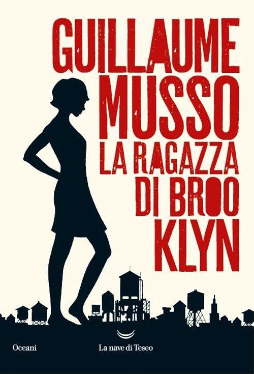 La ragazza di Brooklyn di Guillaume Musso
