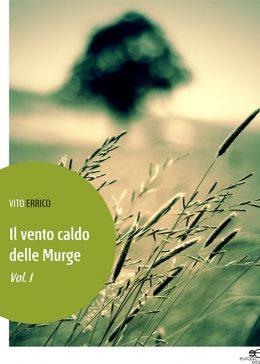 Il Vento caldo delle Murge di Vito Errico
