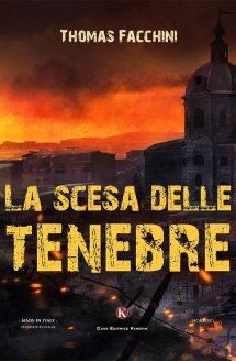La scesa delle tenebre di Thomas Facchini