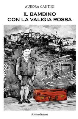 Il bambino con la valigia rossa di Aurora Cantini