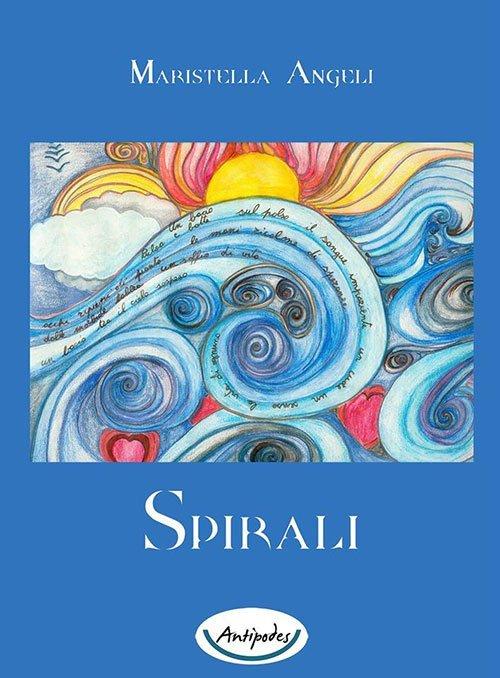 Spirali di Maristella Angeli