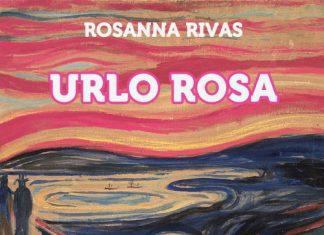 Urlo rosa di Rosanna Rivas