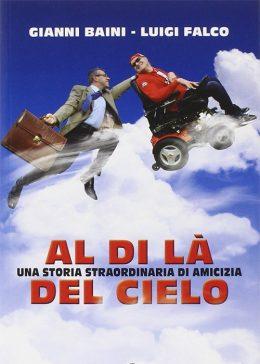 Al di là del cielo di Gianni Baini e Luigi Falco