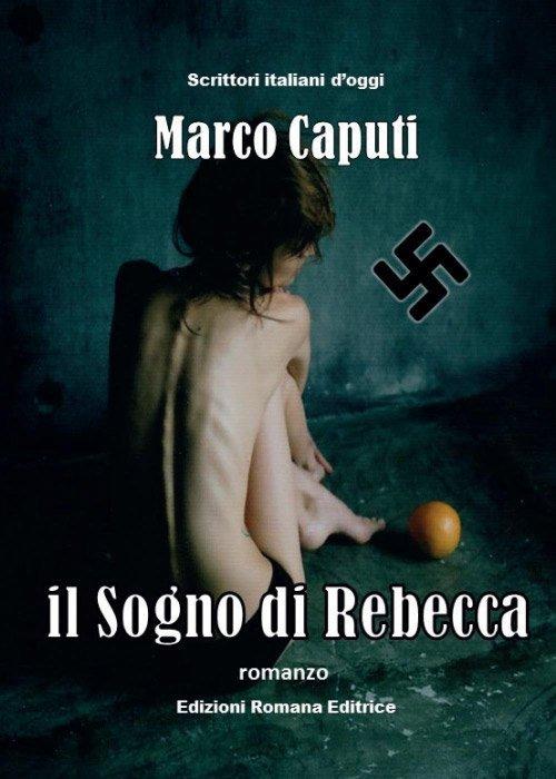Il sogno di Rebecca di Marco Caputi