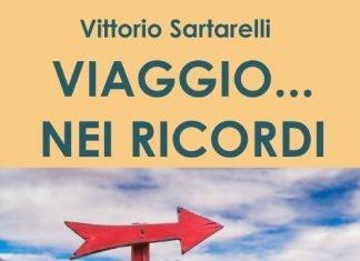 Viaggio... nei ricordi di Vittorio Sartarelli