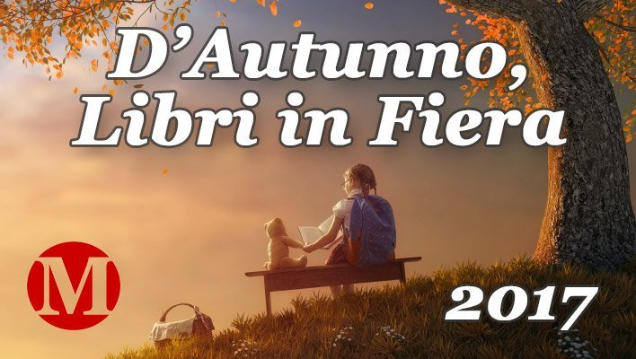 D'Autunno, Libri in Fiera 2017