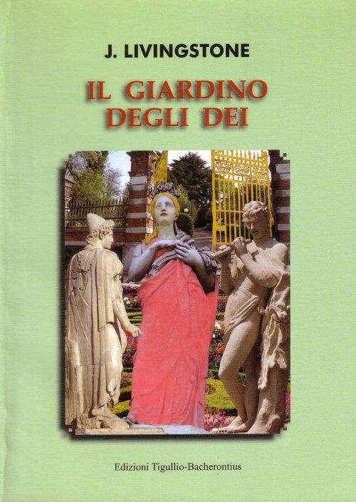 Il giardino degli dei di Nadia Meriggio