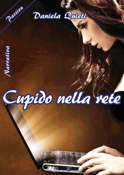 Cupido nella rete di Daniela Quieti