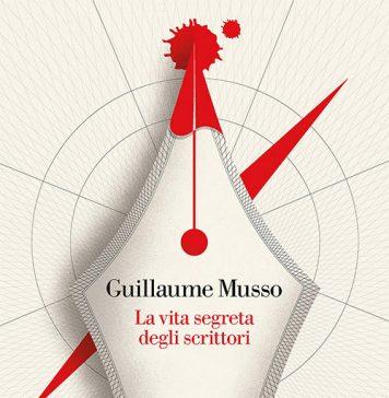 La vita segreta degli scrittori di Guillaume Musso
