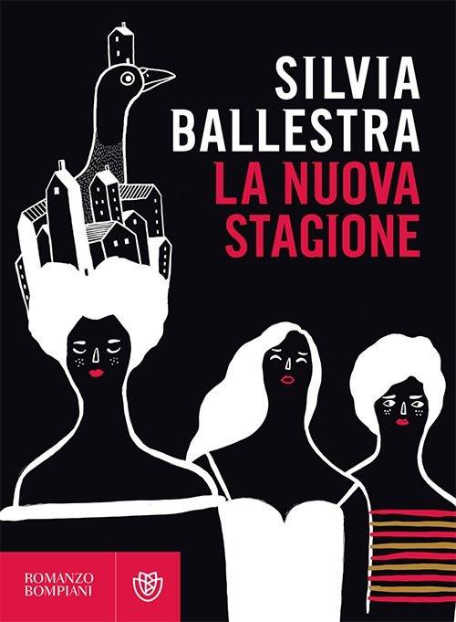 La nuova stagione di Silvia Ballestra